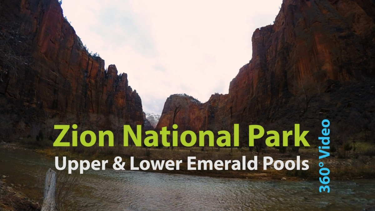 Zion's Emerald Pools filmed in 360° #VR
